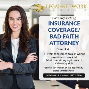 Insurance Coverage/Bad Faith Attorney – Irvine, CA - Legal Job