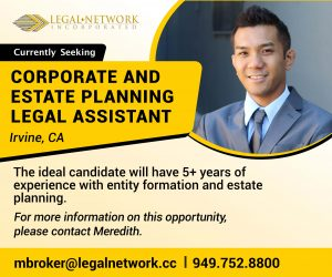 Corporate and Estate Planning Legal Assistant- Irvine, CA - Legal Jobs
