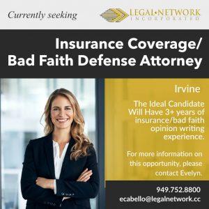 Insurance Coverage/Bad Faith Defense Attorney – Irvine, CA - Legal Jobs