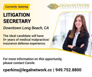 Litigation Secretary – Downtown Long Beach, CA  - Legal Jobs