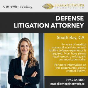 Defense Litigation Attorney – South Bay, CA