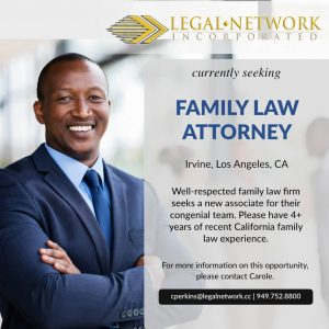 Family Law Attorney, Irvine, CA - Legal Job