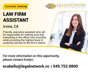 Law Firm Assistant – Irvine, CA - Legal Job