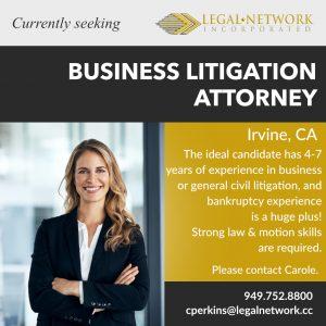 Business Litigation Attorney – Irvine, CA - Legal Job