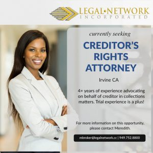 Creditor's Rights Attorney – Irvine, CA - Legal Jobs