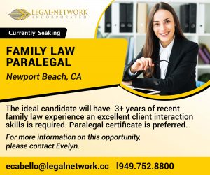 Family Law Paralegal – Newport Beach, CA - Legal Job