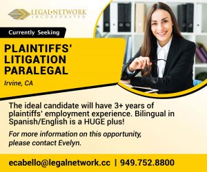 Plaintiffs' Litigation Paralegal – Irvine, CA - Legal Jobs